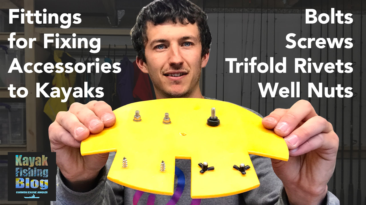 Attaching Accessories to Kayaks with Screws, Bolts, Trifold Rivets and Well Nuts