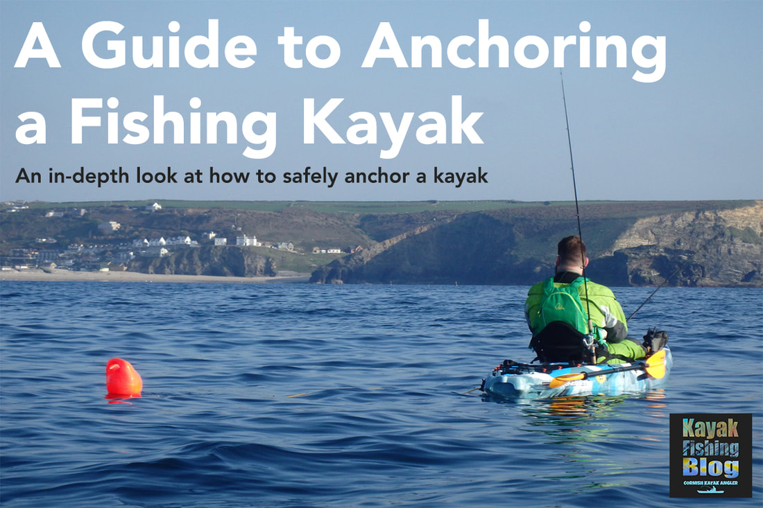 Kayak Fishing Anchor Guide
