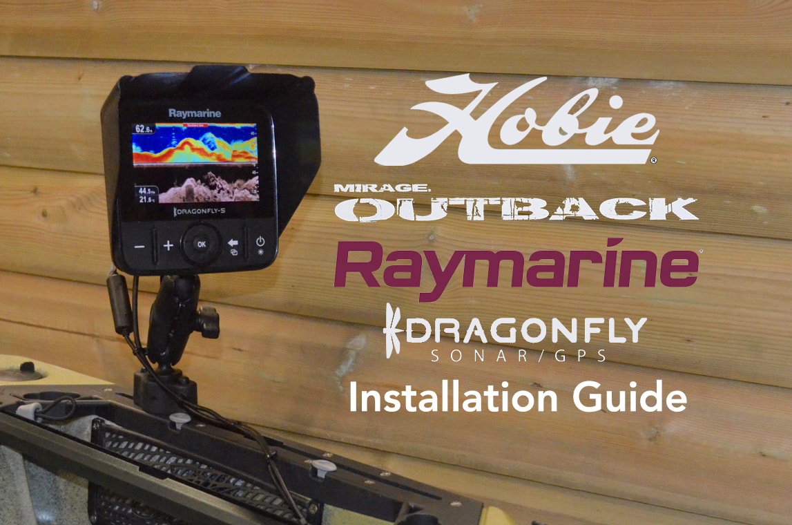 Raymarine Dragonfly Installation Guide for the Hobie Outback